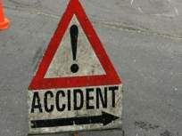 दोन अपघातात दोघांचा मृत्यू, पाटमधील शिवसेना शाखाप्रमुखाची डंपरला धडक