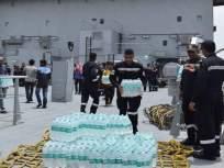 Kerala Floods ; केरळसाठी नौदलाचे 'ऑपरेशन मदद', मुंबईहून आयएनएस दीपक जहाज रवाना