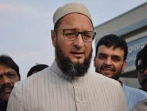 Mecca Masjid Case : 'NIA आंधळी व बहिरीदेखील', मक्का मशिदीतील आरोपींच्या सुटकेवरुन असदुद्दीन ओवेसीची टीका