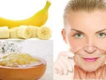 जाणून घेऊया त्वचेसाठी केळ कसं उपयुक्त आहे ते