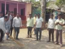 'स्वच्छ भारत' मोहिमेसाठी प्रशासनाची धावपळ; २२ गावात स्वच्छतेचा 'जागर'