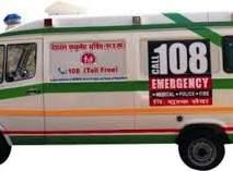 '१०८' सेवा पश्चिम विदर्भातील३.५ लाखांवर रुग्णांसाठी ठरली 'संकटमोचक'