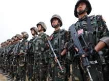 चीन च्या पुन्हा कागाळ्या डोकलाम मध्ये चीन चे हजारो सैनिक