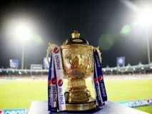 IPL 2018 : IPL थांबवण्यासाठी BCCI विरोधात कोर्टात याचिका