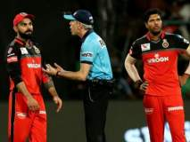 IPL 2019 : पंचांच्या चुकीवर जेव्हा भडकला विराट कोहली...