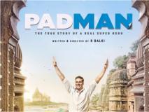Padman Movie Review : पॅडमॅन... एका झपाटलेल्याचा झंझावाती अन् प्रेरणादायी प्रवास