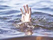 रंगपंचमीनंतर आंघोळीसाठी गेलेला तरुण बुडाल्याची भीती