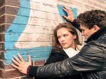 तुमचा बॉयफ्रेन्ड करत असेल 'या' ६ गोष्टी तर त्याला सोडलेलेच बरे!