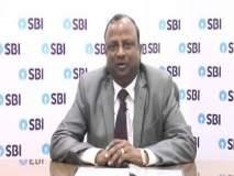 रजनीश कुमार झाले स्टेट बँकेचे अध्यक्ष , अरुंधती भट्टाचार्य शुक्रवारी निवृत्त होणार