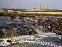 नद्यांचे प्रदूषित भाग सतत वाढत आहेत