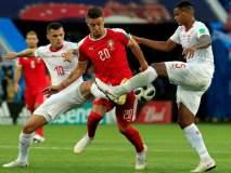 FIFA World Cup 2018: स्वित्झर्लंडनं सर्बियाचा 2-1नं केला पराभव
