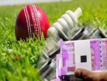 क्रिकेट विश्वचषक सामन्यांच्या पार्श्वभूमीवरसट्टेबाज सक्रीय