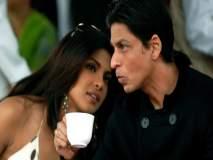 प्रियांका चोप्राला पहिल्याच भेटीत शाहरुख खानने लग्न करण्याबाबत विचारला होता हा प्रश्न...