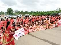 सिंधुदुर्ग : आशा स्वयंसेविकांचे जेलभरो आंदोलन, मुंबई-गोवा महामार्गावर ठिय्या
