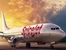 स्पाईस जेट विमानाच्या उड्डाणावर बंदी असूनही तिकिटांची विक्री
