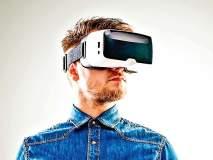 VR - आभासी जग घडवण्याची संधी