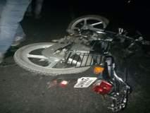 देवदर्शनासाठी जाणाऱ्या दोघा भाविकांचा अपघातात मृत्यू; भोकर फाटा येथील घटना