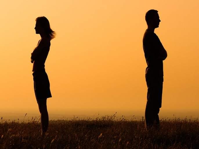 5 Reasons why your partner is drifting away | नातं अडचणीत आल्याचे संकेत आहेत पार्टनरमधील 'हे' ५ बदल!