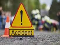 पुणे - सोलापूर महामार्गावर सहजपूर फाट्याजवळ अपघात ; दोन ठार, एक गंभीर