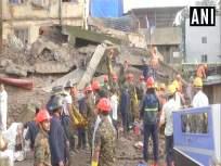 भिवंडीत चार मजली इमारत कोसळली; दोघांचा मृत्यू