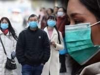 China Coronavirus : 'कोरोना'चे तब्बल 2,236 बळी, जगभरात 75,000 पेक्षा जास्त लोकांना संसर्ग