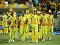 IPL 2020 : चेन्नई सुपर किंग्सचे धक्कादायक संकेत, पाच खेळाडूंना देणार डच्चू