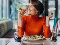 तुम्ही फूड ॲडिक्ट आहात का? ही घ्या लिस्ट आणि तपासून पहा.. - Marathi News | Are you a food addict? Take this list and check it out. | Latest sakhi News at Lokmat.com