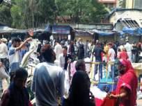 कुर्लावासीयांना घरात बसवेना, बाजारपेठांत गर्दी, सोशल डिस्टन्सिंगचा फज्जा - Marathi News | Kurla residents do not stay at home, the markets are crowded, the fuss of social distance | Latest mumbai News at Lokmat.com