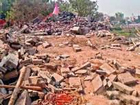 अनधिकृत मंदिर भुईसपाट; ठेकेदारावर गुन्हा दाखल