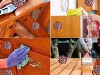 कोरोनासोबत जगताना घरीच्याघरी 'अशी' सुरक्षितता बाळगाल; तरच इन्फेक्शनपासून लांब राहाल - Marathi News | Disinfecting your furniture is also important know how to clean wood furniture myb | Latest health Photos at Lokmat.com