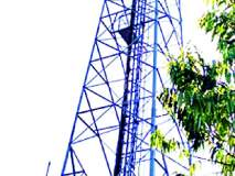दोन मोबाईल टॉवर्सवर जप्तीची कारवाई