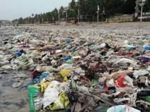 'जुहू बीच'ची झाली कचराकुंडी, प्लास्टीसच्या बाटल्या अन् पिशव्यांचा ढीग