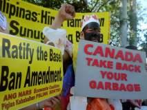 ...अन्यथा युद्ध पुकारू; कचऱ्यावरून कॅनडाला फिलिपिन्सची धमकी