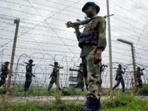 पाकिस्तानचे ना'पाक' इरादे ; शस्त्रसंधीचे उल्लंघन करुन घुसखाेरीचा प्रयत्न