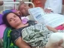 Shocking ! रग्णालयात रुग्णांची हेळसांड, एकाच स्ट्रेचरवरुन महिला अन् पुरुषाची ने-आण