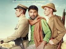 Firangi Movie Review : कपिल शर्माचा 'अॅव्हरेज ड्रामा'!