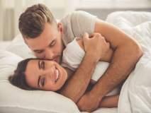 लैंगिक जीवन : महिला इंटरकोर्सपेक्षाही कडलिंगला का देतात अधिक महत्त्व?