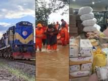 'पूरग्रस्तांच्या गावाला जाऊया', बचावकार्य अन् मदतीचं साहित्य पुरविण्यासाठी 'रेल्वे फुकट'