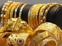 दहा दिवसात सोन्याच्या दरात ८०० तर चांदीत १५०० रुपयांनी घट