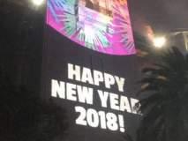 अन् ती चूक झालीच, आतषबाजीनंतर बोर्ड झळकला Happy New Year 2018