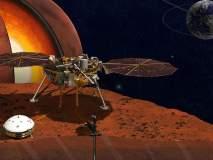 'मंगळ'मय मंगळवार! 48.2 कोटी किमीचं अंतर कापून नासाचं 'इनसाईट' मंगळावर