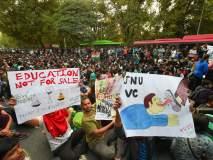 'शिक्षण विकण्यासाठी नसतंय वो', JNU चे विद्यार्थी आक्रमक