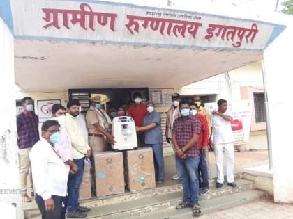 4 oxygen concentrator machines donated to Igatpuri Covid Center | इगतपुरी कोविड सेंटरला दिले ४ ऑक्सीजन कॉन्सेटंटर मशीन
