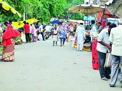Weekly Market Susat; No masks, no social distance!   आठवडी बाजार सुसाट; ना मास्क ना सोशल डिस्टन्सिंग!