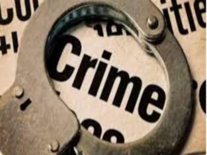 Pushing a female assistant police inspector! Father Leki arrested | महिला सहाय्यक पोलीस निरीक्षकाला धक्काबुक्की! बाप लेकीला अटक