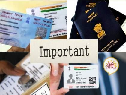 What to do with Aadhaar, PAN, Voter ID, Passport in case of death of a family member? Find out ... | घरातील व्यक्तीचे निधन झाल्यास त्याच्या Aadhaar, PAN, Voter ID, Passport चे काय करावे? जाणून घ्या...