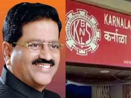 Crores deposited in Vivek Patil's organization   कर्नाळा बँक घोटाळा: विवेक पाटील यांच्या संस्थेत कोट्यवधींची रक्कम जमा