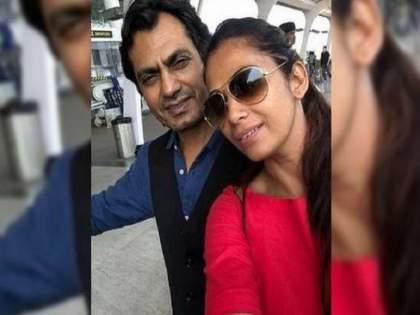 Nawazuddin Siddiqui's Wife Reveals They've Been Living Apart Since 4-5 Years PSC   नवाझुद्दीन सिद्दीकीच्या पत्नीने त्यांच्या नात्याविषयी केला खळबळजनक खुलासा, वाचून तुम्हाला देखील बसेल धक्का