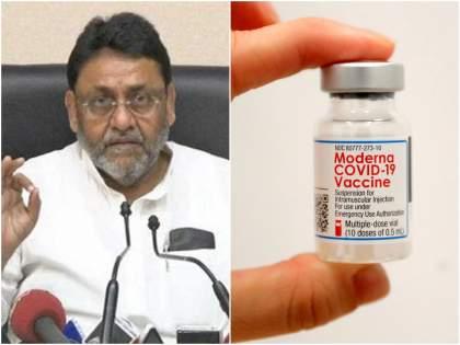How Moderna vaccines are given to French citizens the central government should disclose Nawab Malik covid 19   फ्रान्सच्या नागरिकांना Moderna ची लस कशी दिली जाते, केंद्र सरकारने खुलासा करावा; नवाब मलिक