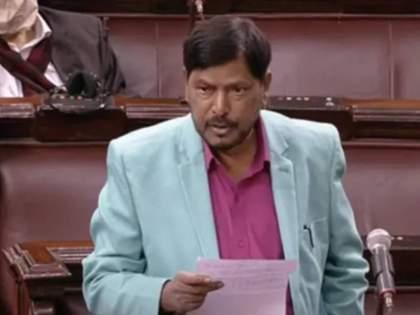 Ramdas Athawale Govt should make rule to suspend MP for 2 years doing chaos in parliament Ramdas Athavale | Ramdas Athawale: गोंधळ घालणाऱ्या खासदारांना २ वर्षांसाठी निलंबित करण्याचा नियम सरकारने बनवावा- रामदास आठवले